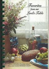 PALM COAST FL 2007 METHODIST CHURCH COOK BOOK * FAVORITES FROM OUR LORD'S TABLE