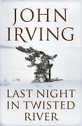 Last Night in Twisted River von John Irving gebundene Ausgabe in Englisch NEU