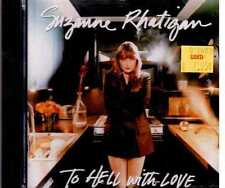SUZANNE RATIGAN TO HELL WITH LOVE CD