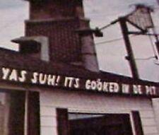 Birmingham Alabama Old Plantation Barbecue Restaurant, Negro stereotype YAS SUH!