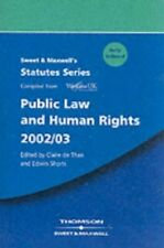 Sweet and Maxwell's Public Law and Human Rights 2002/03 (Statu... Paperback Book