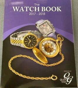 NEW The Watch Book 2017-18 Catalog by Quality Gold Watches, Bands, Boxes