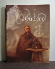 Rodin a Quebec, Exhibition Catalogue, 1998, published in  French