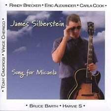 Song for Micaela by James Silberstein (CD)  NEW & SEALED! Free US ship!!