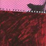 Yo La Tengo ‎– Fakebook CD Bar/None Records ‎– AHAON-020-2