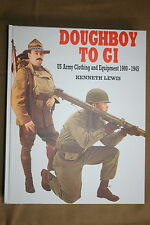DOUGHBOY TO GI G.I. KENNETH LEWIS EQUIPMENT EXCELLENT 1900 - 1945 REFERENCE BOOK