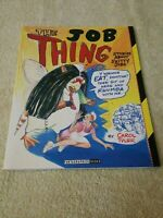 The Job Thing, Carol Tyler, Fantagraphics Books, 1993