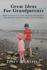 Great Ideas For Grandparents: How to have fun with your grandchildren -ExLibrary