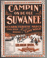Campin On De Ole Suwanee 1899 A Characteristic March Large Format Sheet Music
