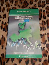 Les marchés à terme et le monde agricole en l'an 2000 - Yannick Marquet  - 1987