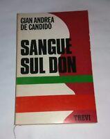 Sangue sul Don di Gian Andrea De Candido - Trevi editore, 1971