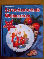 """""""Serviettentechnik Weihnachten"""" von Sigrid Heinzmann"""
