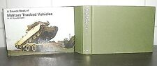 A Source Book of MILITARY WHEELED VEHICLES: Olyslager Organization HB DJ 1st Ed