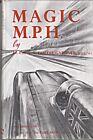 MG MAGIC MILE PER HOUR GOLDIE GARDNER K3 MAGNETTE 120 MPH BRDC RACING SALMONS MG