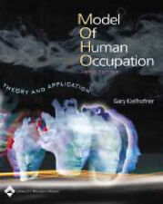 A Model of Human Occupation: Theory and Application by Gary Kielhofner (Paperbac