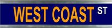 West Coast Street Sign Fathers Day Christmas Gift Man Cave Pool Room 1