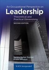 An Occupational Perspective on Leadership : Theoretical and Practical Dimensions
