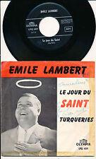 """EMILE LAMBERT 45 TOURS 7"""" BELGIUM LE JOUR DU SAINT ***DEDICACé***"""