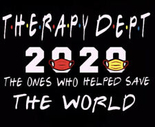 Therapy Dept 2020 The Ones Who Helped Save The World Women's T-Shirt NWT
