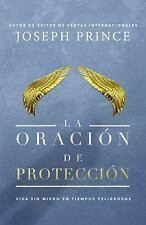 LA ORACION DE PROTECCION / THE PRAYER OF PROTECTION