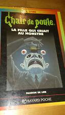 R.L. Stine - Chair de Poule n°26 - La Fille qui criait au monstre - Bayard