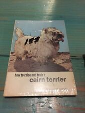 NOS Sealed How To Raise And Train A Cairn Terrier By McCormack Vintage Paperback