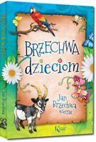 Jan BRZECHWA DZIECIOM polish book dla dzieci,69 wierszy, GREG
