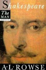 Shakespeare the Man by Alfred L. Rowse (1989, Paperback, Revised, Reprint)