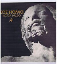 LP ECCE HOMO VICTOR HUGO PIERRE HIEGEL PATRICE SCORTINO