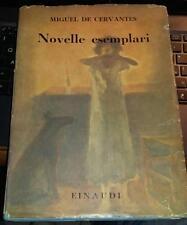 miguel de cervantes-novelle esemplari-einaudi-1943-traduz. di renata nordio