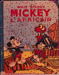 album -- 1939 --  EO -- Mickey l'Africain N° 18 -- Hachette