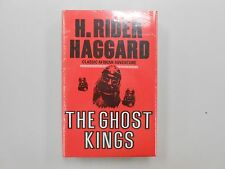 The Ghost Kings by H. Rider Haggard Feb 1972 by Tom Stacey Reprints LTD! NOS!!!