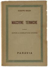 MACCHINE TERMICHE. Volume IV: MOTORI ENDOTERMICI A REGIME ALTERNATIVO.