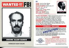 Wanted By The FBI Prototype Promo Card #52 Jerome Allen Bargo