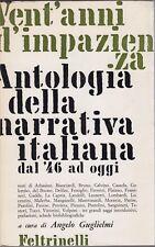 Guglielmi, Vent'anni d'impazienza Antologia della narrativa italiana,Feltrinelli