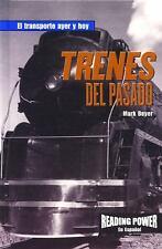 Trenes Del Pasado (Reading Power En Espanol) (Spanish Edition)
