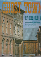 GHOST TOWNS OF THE OLD WEST (1992) LYNN RADEKA, HARDCOVER WITH COLOR PHOTOS