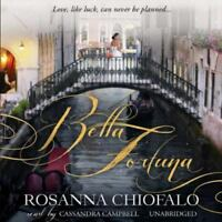 Bella Fortuna by Rosanna Chiofalo   Audio Book on CD