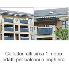 PANNELLO COLLETTORE SOLARE TERMICO 30 TUBI 58/900 PER BALCONI O RINGHIERE