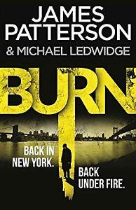 Burn: (Michael Bennett 7), Patterson, James, Used; Good Book