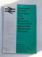 VINTAGE BRITISH RAIL TIMETABLE - NEWCASTLE TO LIVERPOOL - JAN- MAY 1981