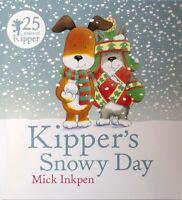 Kipper Storybook – Kipper's Snowy Day by Mick Inkpen (Paperback)