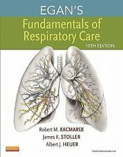 Egan's Fundamentals of Respiratory Care by Kacmarek, Stoller, Heuer 10th Edition