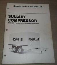 Sullair 600 Cfm Air Compressor Parts Operation Maintenance Manual