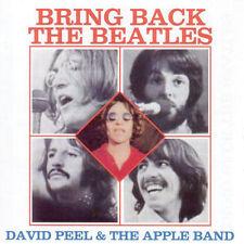 David Peel & the Apple Band - Bring Back the Beatles CD (New)