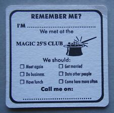 Magic 25's Club Morwell RSL Elgin St 0351342455 Rermeber Me? Coaster (B262)
