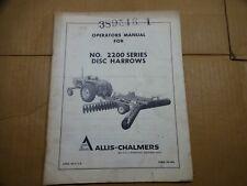 Allis Chalmers No 2200 Series Disc Harrow Operators Manual