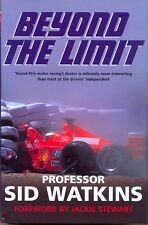 Beyond the Limit - Professor Sid Watkins - Ayrton Senna - Motor sport book