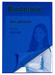 Bindefolie / Deckfolie / Deckblatt transparent Glänzend BLAU  DIN A4 100 Stück