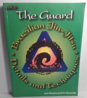 The Guard: Brazilian Jiu-Jitsu Details and Techniques: Volume 2 by Beneville,…